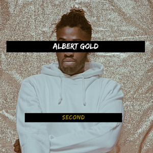 Second EP - Albert Gold