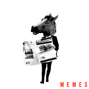 So What - MEMES