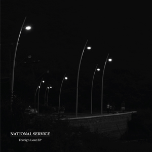Foreign Love - National Service