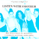 Listen With Smother - Various