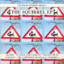 The Squirrel EP - Various