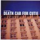 We Laugh Indoors - Death Cab For Cutie