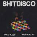 Disco Blood - Shitdisco