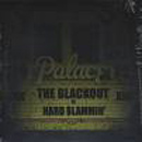 Hard Slammin' - The Blackout