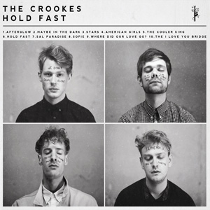 Hold Fast - The Crookes