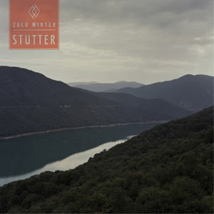 Stutter - Zulu Winter